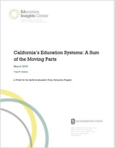 California's Education Systems: A Sum of the Moving Parts